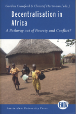 Decentralisation in Africa: A Pathway out of Poverty and Conflict?