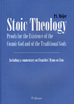 Stoic Theology: Proof for the Existence of the Cosmic God and of the Traditional Gods