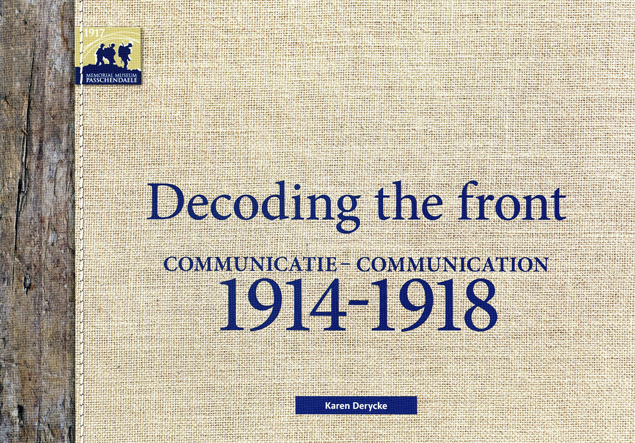 Decoding the Front: Communication 1914–1918
