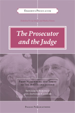 The Prosecutor and the Judge: Benjamin Ferencz and Antonio Cassese - Interviews and Writings