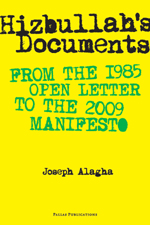 Hizbullah's Documents: From the 1985 Open Letter to the 2009 Manifesto