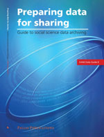Preparing Data for Sharing: Guide to Social Science Data Archiving
