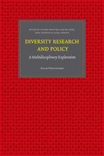 Diversity Research and Policy: A Multidisciplinary Exploration