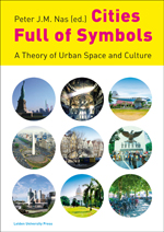Cities Full of Symbols: A Theory of Urban Space and Culture