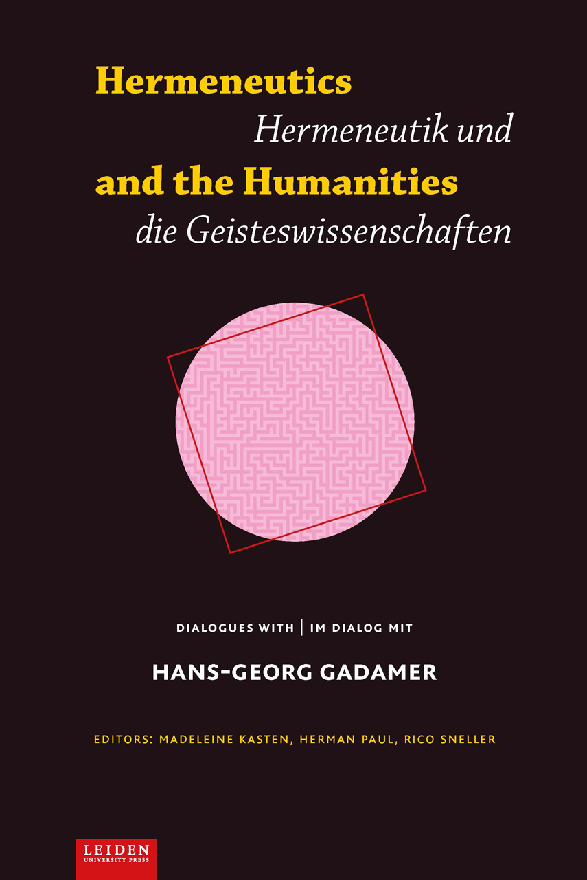 Hermeneutics and the Humanities: Dialogues with Hans-Georg Gadamer
