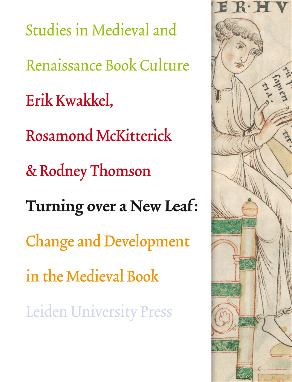 Turning Over a New Leaf: Change and Development in the Medieval Book