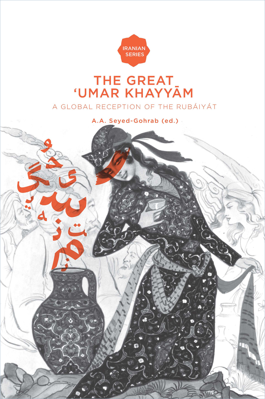 The Great 'Umar Khayyam: A Global Reception of the Rubáiyát