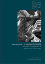 Il Marmo Spirante: Sculpture and Experience in Seventeenth-Century Rome