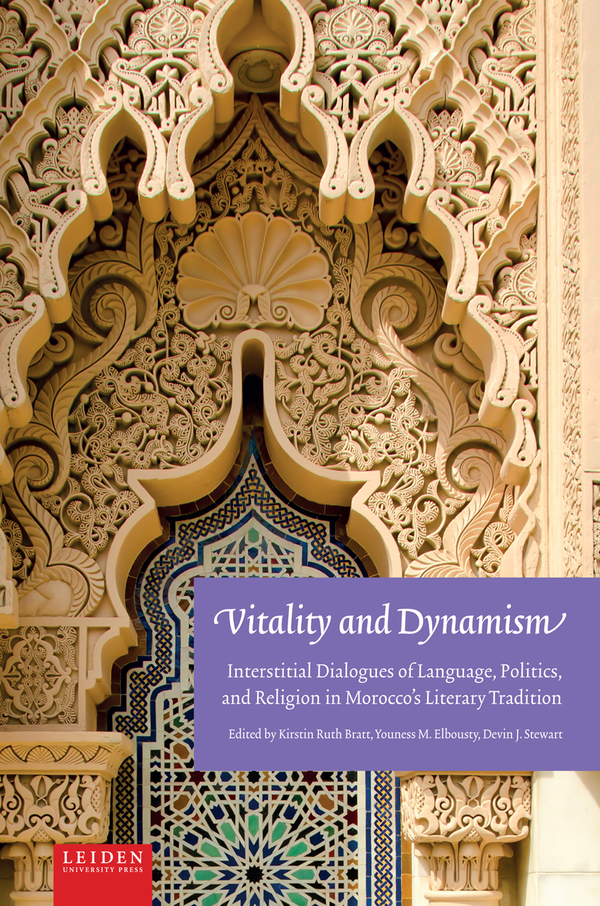 Vitality and Dynamism: Interstitial Dialogues of Language, Politics, and Religion in Morocco's Literary Tradition