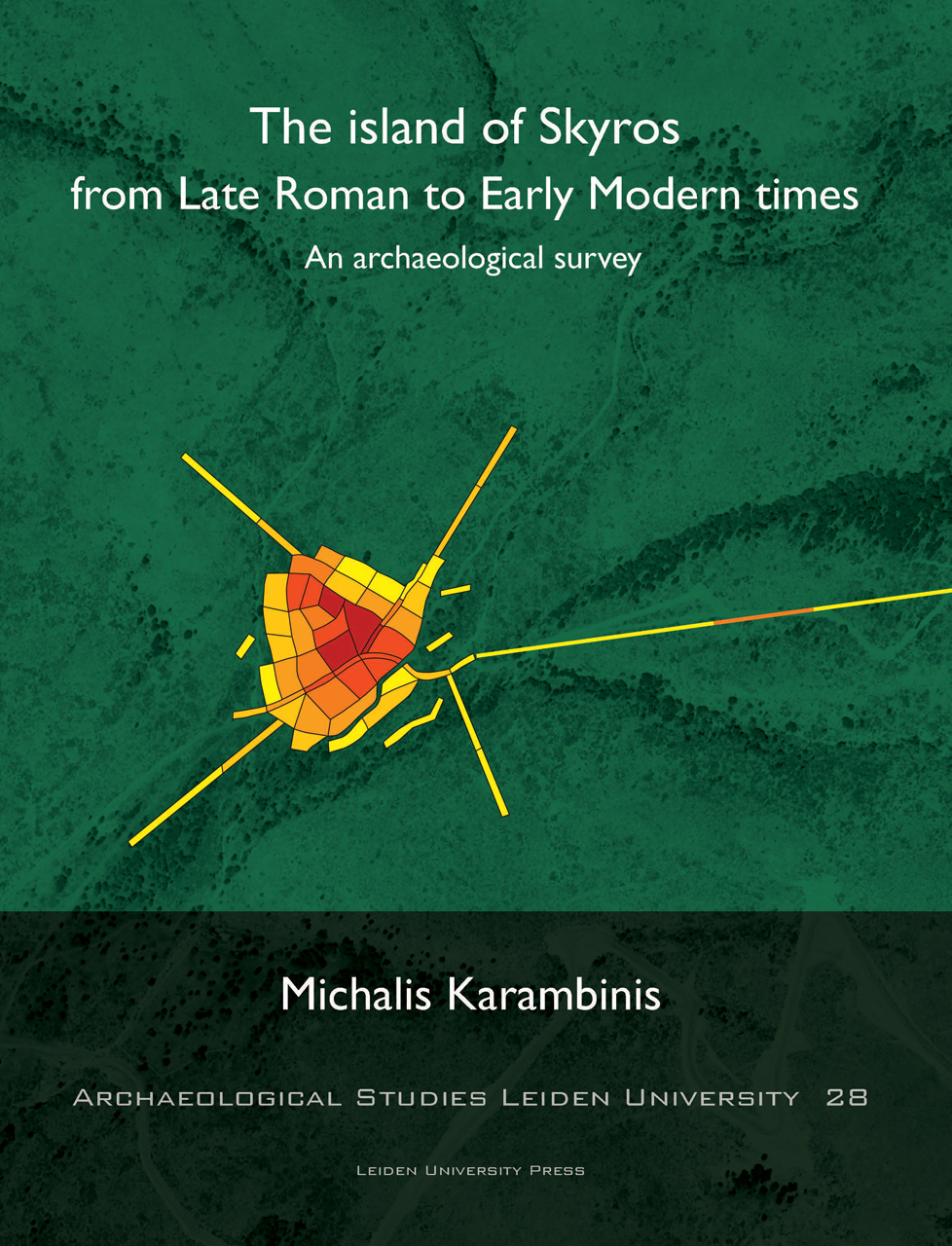 The Island of Skyros from Late Roman to Early Modern Times: An Archaeological Survey