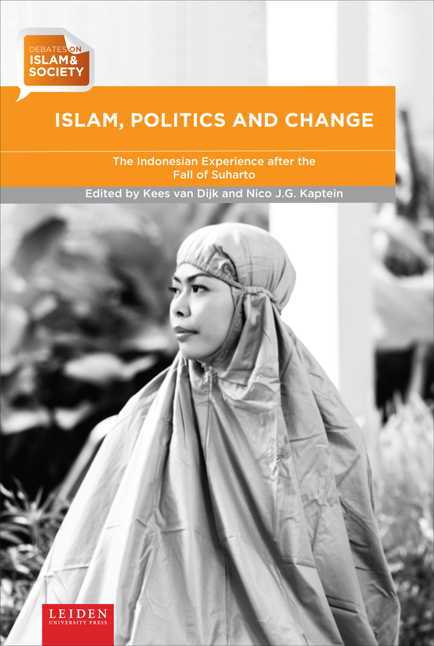 Islam, Politics and Change: The Indonesian Experience after the Fall of Suharto