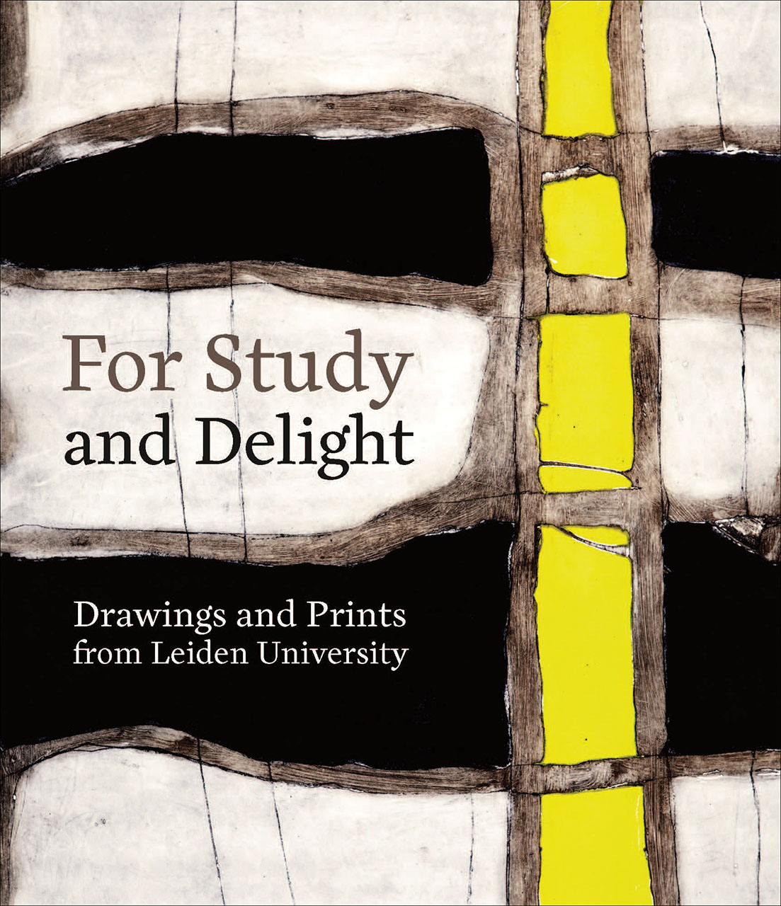 For Study and Delight: Drawings and Prints from Leiden University