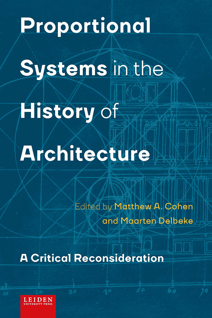 Proportional Systems in the History of Architecture: A Critical Reconsideration