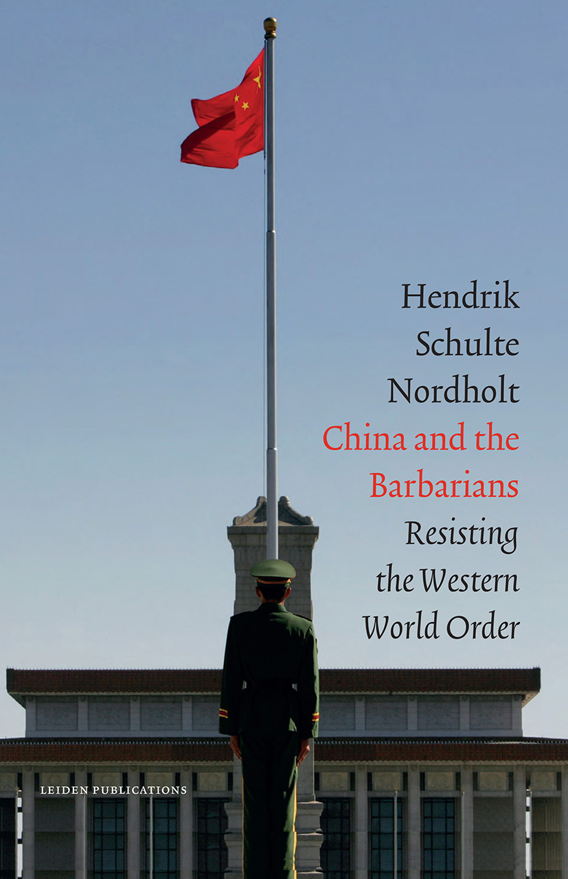 China and the Barbarians: Resisting the Western World Order