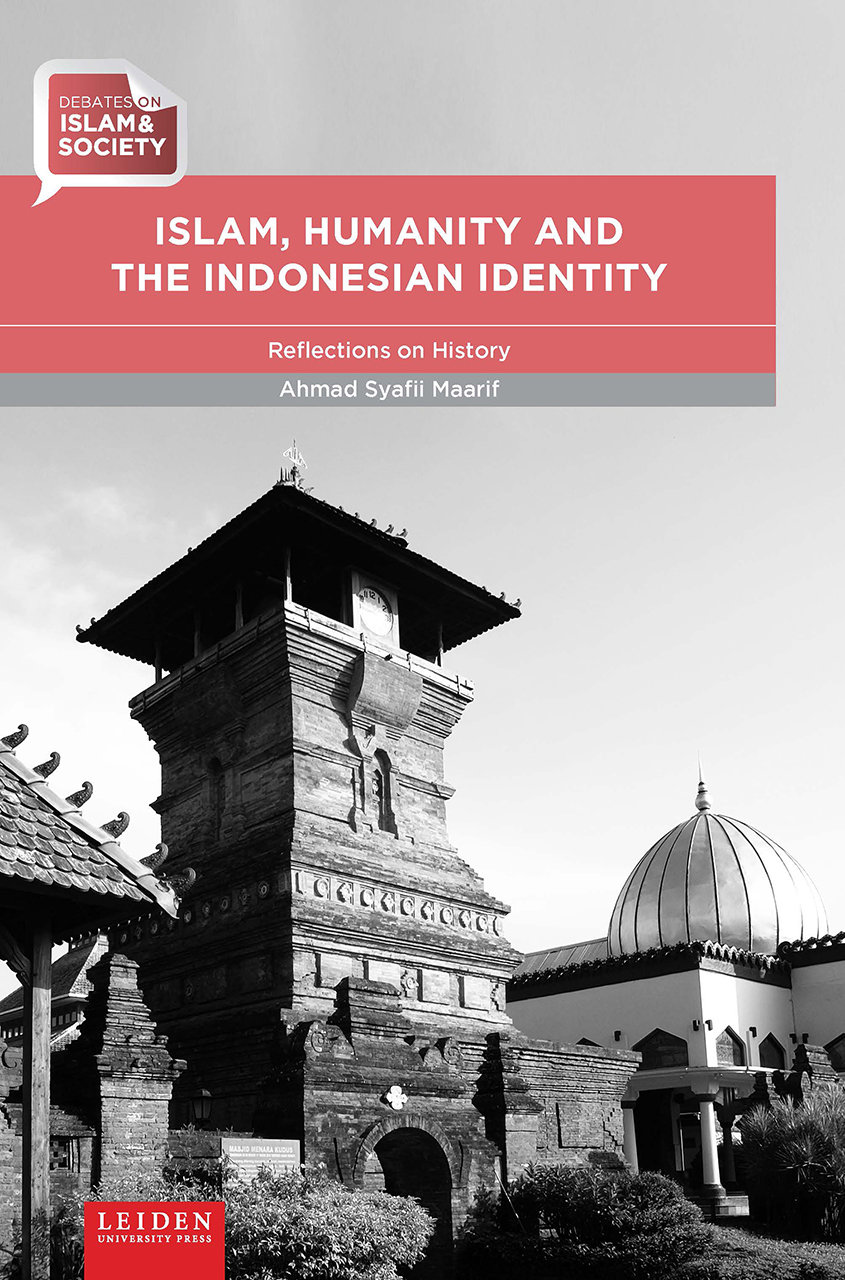 Islam, Humanity and the Indonesian Identity: Reflections on History