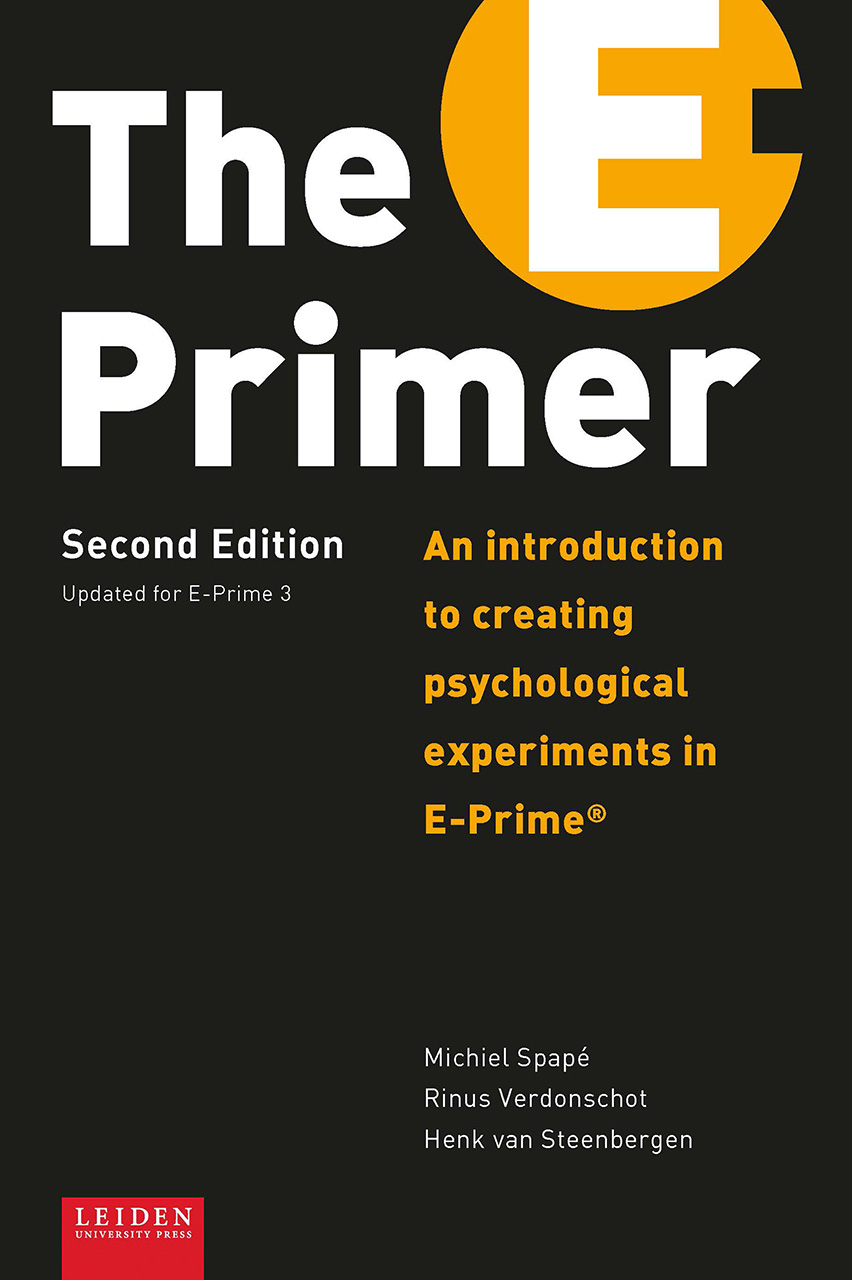 The E-Primer: An Introduction to Creating Psychological Experiments in E-Prime®