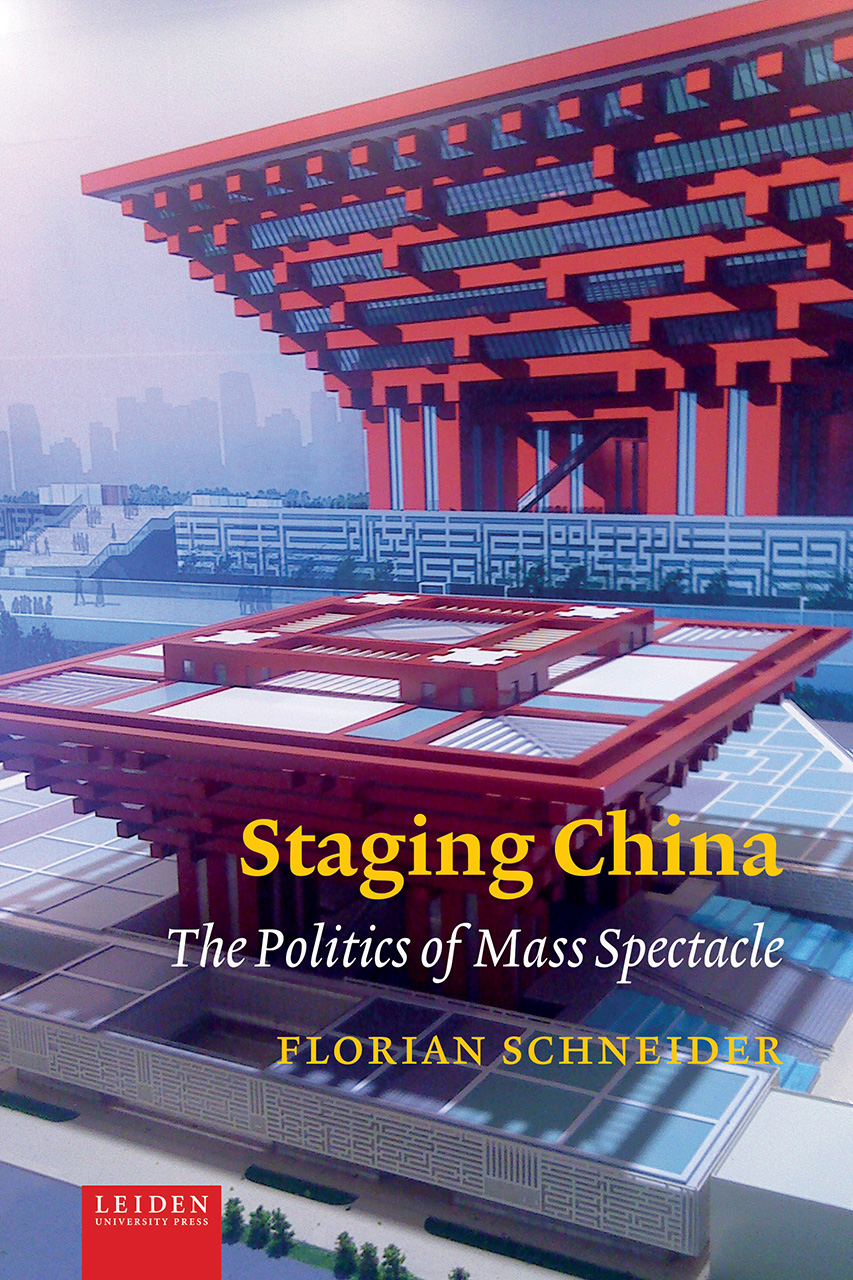 Staging China: The Politics of Mass Spectacle