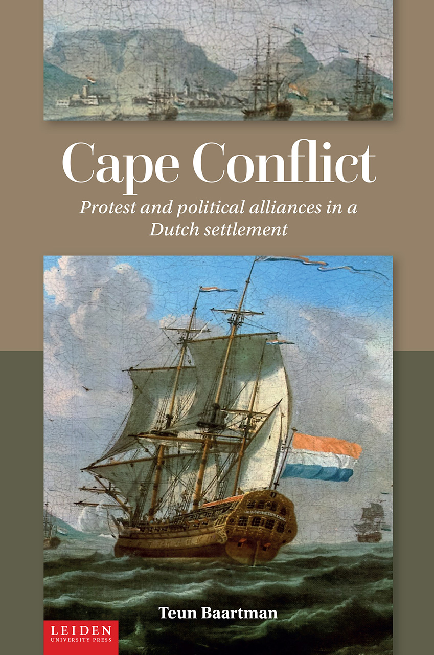 Cape Conflict: Protest and Political Alliances in a Dutch Settlement
