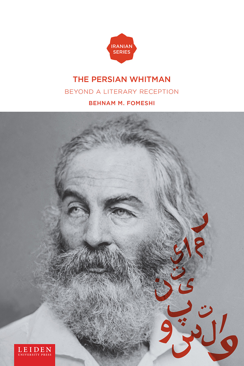 The Persian Whitman: Beyond a Literary Reception