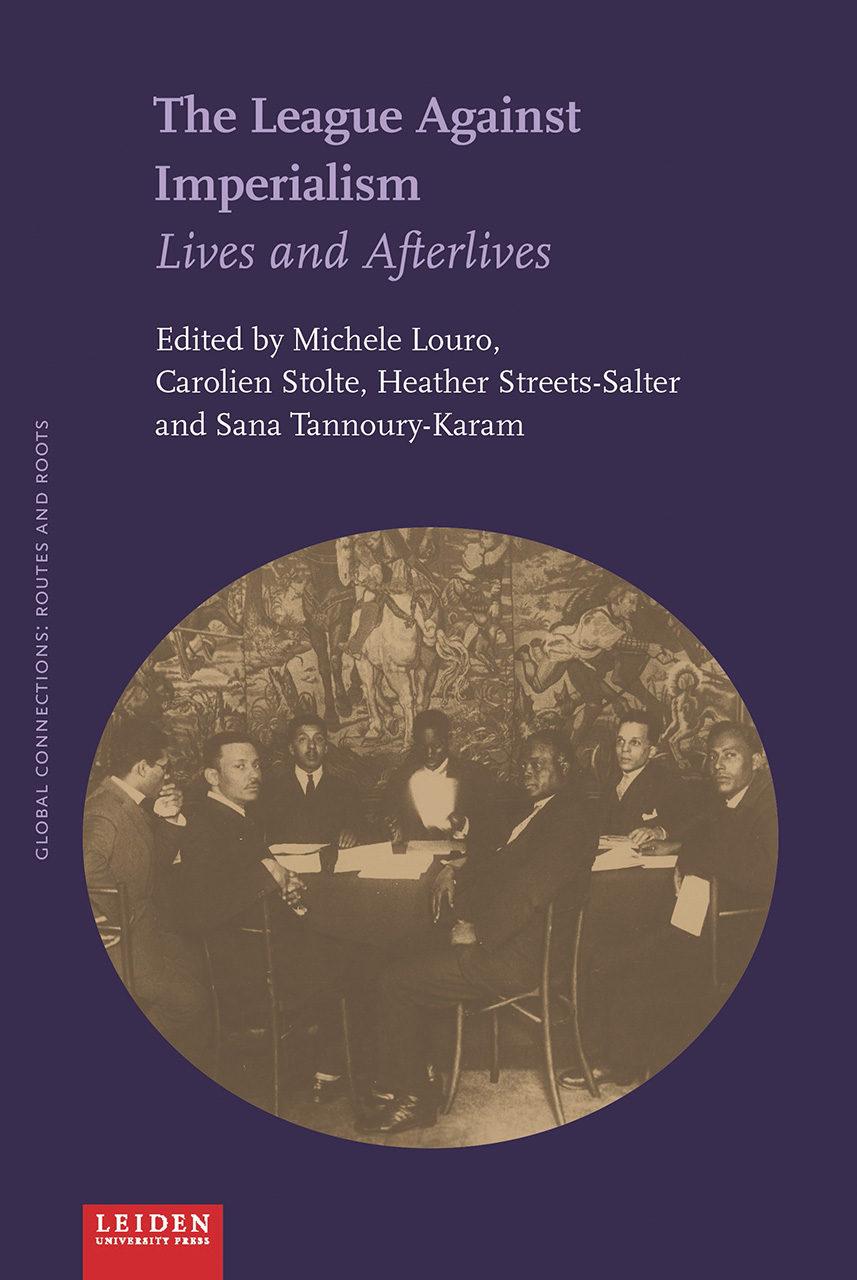 The League Against Imperialism: Lives and Afterlives