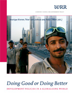 Doing Good or Doing Better: Development Policies in a Globalizing World