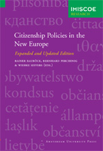 Citizenship Policies in the New Europe: Expanded and Updated Edition