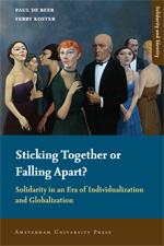 Sticking Together or Falling Apart: Solidarity in an Era of Individualization and Globalization