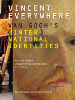 Vincent Everywhere: Van Gogh's (Inter)National Identities