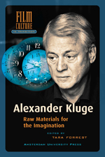 Alexander Kluge: Raw Materials for the Imagination