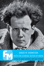 Sergei M. Eisenstein: Notes for a General History of Cinema