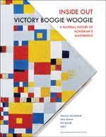 Inside Out Victory Boogie Woogie: A Material History of Mondrian's Masterpiece