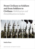 From Civilians to Soldiers and from Soldiers to Civilians: Mobilization and Demobilization in Sudan