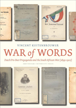War of Words: Dutch Pro-Boer Propaganda and the South African War (1899-1902)