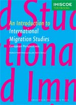 An Introduction to International Migration Studies: European Perspectives
