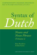 Syntax of Dutch: Nouns and Noun Phrases (Volume I)