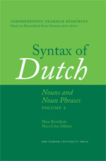 Syntax of Dutch: Nouns and Noun Phrases, Volume 2