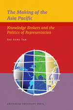 The Making of the Asia Pacific: Knowledge Brokers and the Politics of Representation