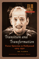 Transition and Transformation: Victor Sjöström in Hollywood 1923-1930