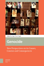 Genocide: New Perspectives on its Causes, Courses and Consequences