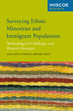 Surveying Ethnic Minorities and Immigrant Populations: Methodological Challenges and Research Strategies