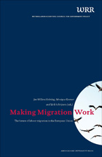 Making Migration Work: The Future of Labour Migration in the European Union