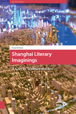 Shanghai Literary Imaginings: A City in Transformation