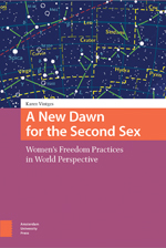A New Dawn for the Second Sex: Women's Freedom Practices in World Perspective