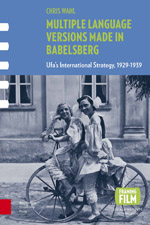Multiple Language Versions Made in Babelsberg: Ufa's International Strategy, 1929-1939