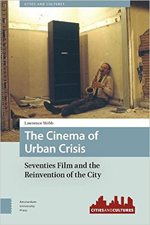 The Cinema of Urban Crisis