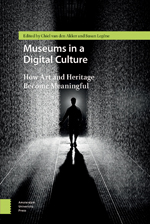 Museums in a Digital Culture: How Art and Heritage Became Meaningful