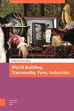 World Building. Transmedia, Fans, Industries