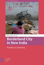 Borderland City in New India: Frontier to Gateway