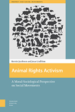 Animal Rights Activism: A Moral-Sociological Perspective on Social Movements