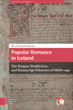 Popular Romance in Iceland: The Women, Worldviews, and Manuscript Witnesses of Nítíða saga